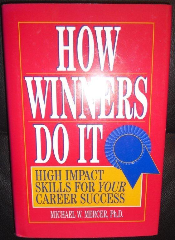 How Winners Do It