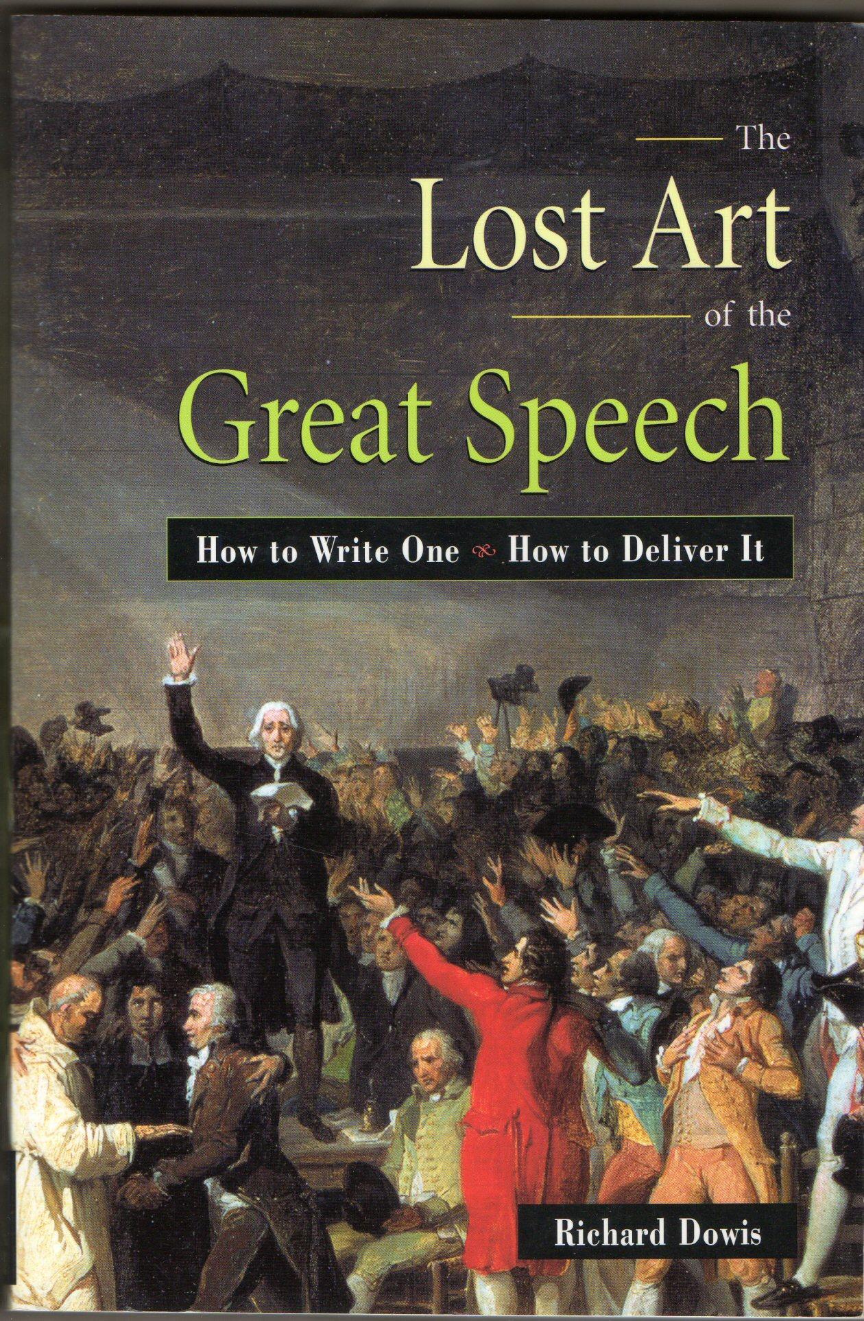Lost Art of the Great Speech
