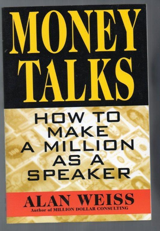 Money Talks by Alan Weiss