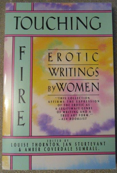 Touching Fire Erotic Writings by Women